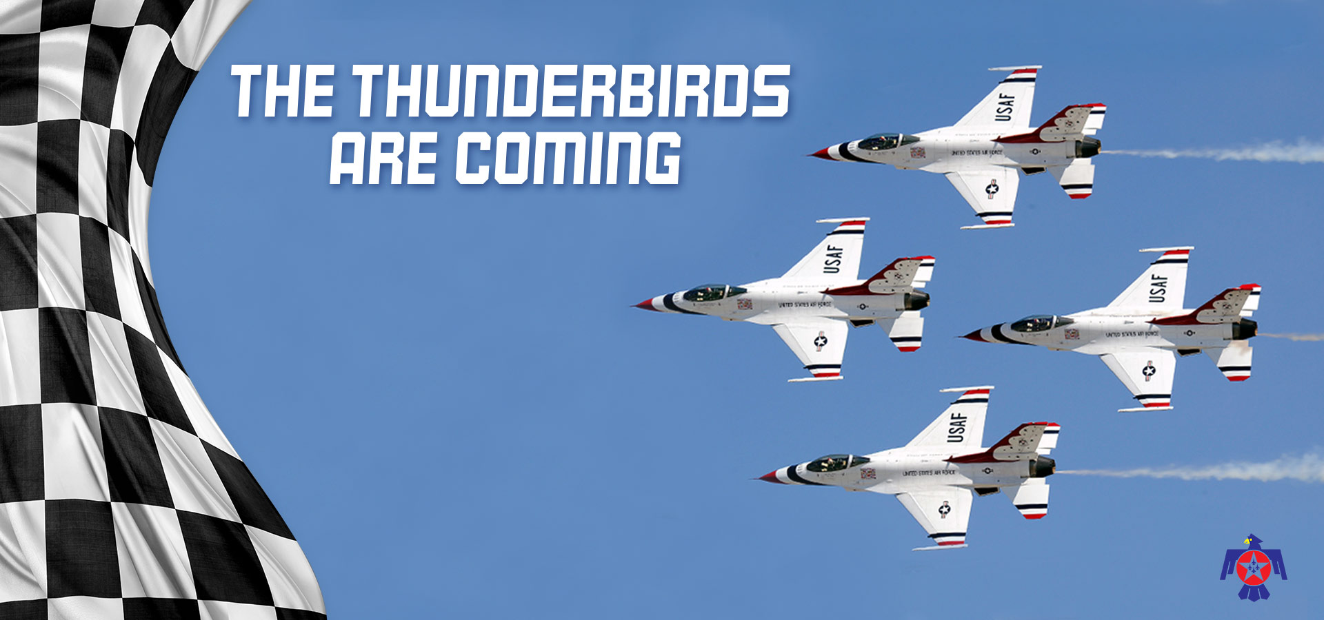 The Thunderbirds are Coming!